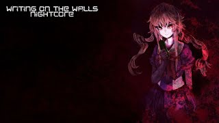 Nightcore - Writing on the Walls (10 Years) [Lyrics] [HD]