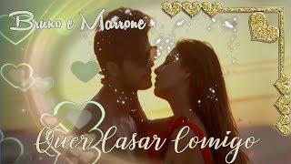💕 Bruno E Marrone 💕 Quer Casar Comigo 💕