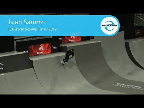 Isiah Samms - ISA Men's World Scooter Semi Finals 2019