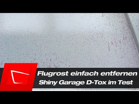 Flugrost entfernen vom Autolack - Shiny Garage D-Tox Flugrostentferner im Test