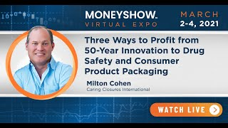 Three Ways to Profit from 50-Year Innovation to Drug Safety and Consumer Product Packaging