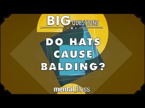 Do hats cause balding?  - Big Questions - (Ep. 227)