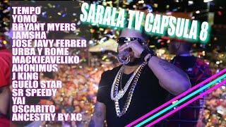 SARALA TV - CAPSULA 8 (TEMPO, BRYANT MYERS, JAMSHA, YOMO Y MAS)