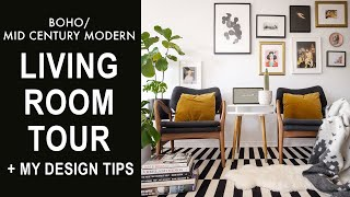 Living Room Tour + Mid Century Modern/Boho Home Decor Tips