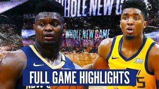 UTAH JAZZ vs NEW ORLEANS PELICANS - FULL GAME HIGHLIGHTS   2019-20 NBA Season