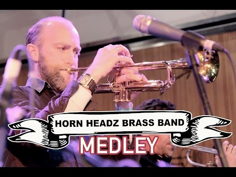 Horn Headz Brass Band Video