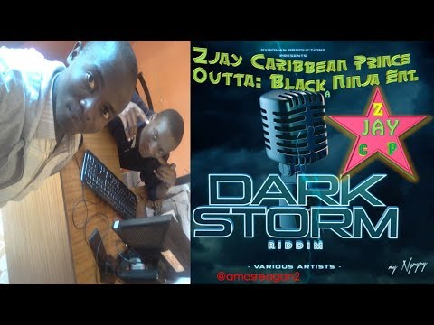 Dark Storm Riddim Mix – Zjay Caribbean Prince [Pyroman Productions]
