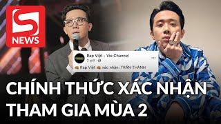 """Trấn Thành chính thức quay trở lại làm MC """"Rap Việt"""" mùa 2"""