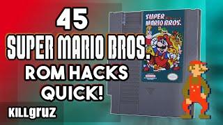 45 Super Mario ROM Hacks on 1 Cartridge! - Killgruz