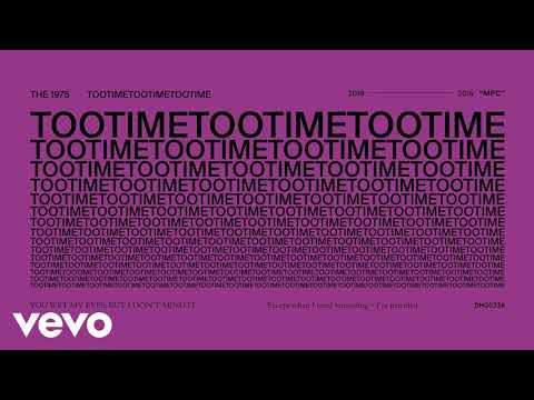 The 1975 Tootimetootimetootime Audio
