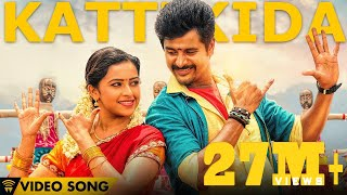 Kattikida Video Song - Kaaki Sattai