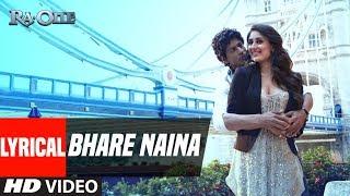 """Bhare Naina"" With Lyrics    Ra One   ShahRukh Khan, Kareena Kapoor"
