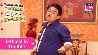 Your Favorite Character | Jethalal In Trouble  | Taarak Mehta Ka Ooltah Chashmah