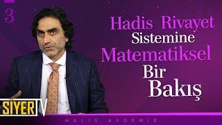Hadis Rivayet Sistemine Matematiksel Bir Bakış | Prof. Dr. Halis Aydemir
