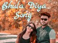 Bhula Diya - Darshan Raval | one side love video | Latest Hit Song 2019