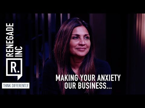 Renegade Inc: Making Your Anxiety Our Business…