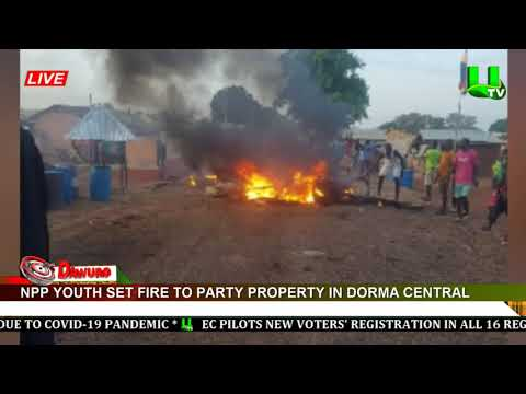 NPP youth set fire to party property in Dorma Central
