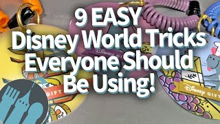 9 EASY Disney World Tricks Everyone Should Be Using!