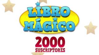 2000 SUSCRIPTORES. Libro Mágico.  2000 gracias a todos
