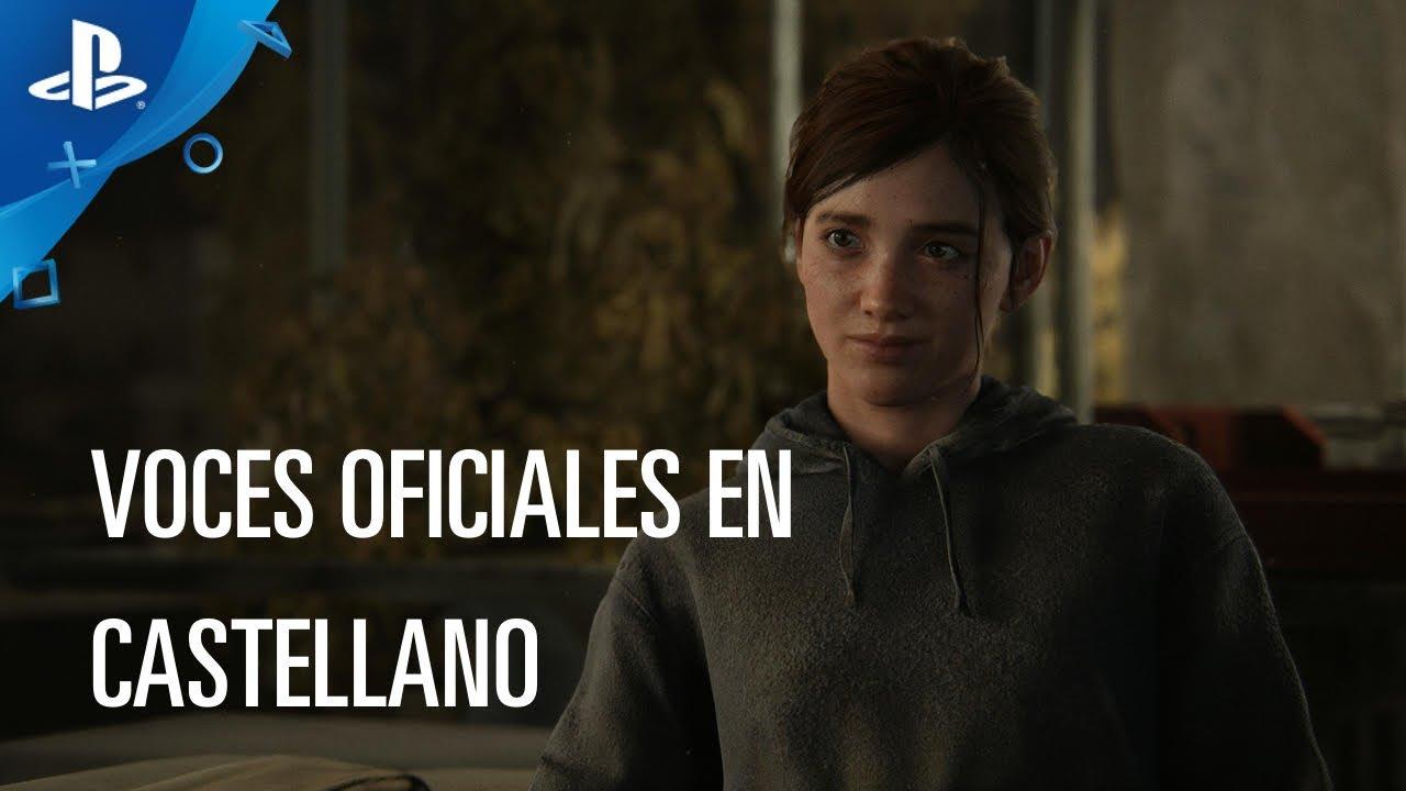 Presentamos el primer tráiler de The Last of Us Parte II doblado al español