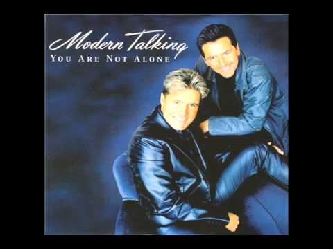 Modern Talking - You Are Not Alone (Feat Eric Singleton) Maxi-Version