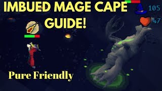 Most Efficient Way To Get IMBUED MAGE CAPES (pure friendly)