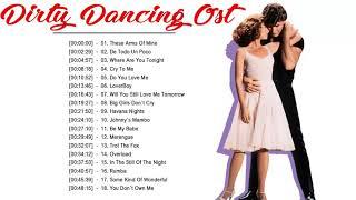 Dirty Dancing Soundtracks Full Playlist ♪ღ♫ Dirty Dancing All Soundtracks 2020