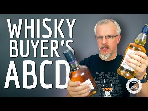 The Whisky Buyer's ABCD – A Guide to Good Scotch Whisky Presentation