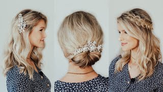 Easy Wedding Hair Tutorial | 3 Bridal Hairstyles
