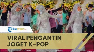 Viral di Media Sosial, Pengantin Wanita Joget K-Pop di Hari Pernikahannya, Suami Cuma Geleng Kepala
