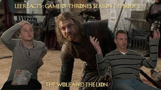 """Lee Reacts: Game of Thrones 1x05 """"The Wolf and The Lion"""" Reaction"""