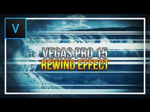 How To Create a Rewind Effect in Vegas Pro 15