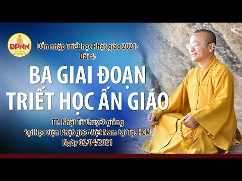 Ba giai đoạn triết học Ấn giáo l Dẫn nhập triết học Phật giáo