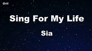 Sing For My Life   Sia Karaoke 【With Guide Melody】 Instrumental