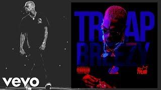Chris Brown - Trap Breezy (FULL MIXTAPE)