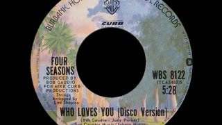 The Four Seasons ~ Who Loves You (Extended Disco Version) 1975 Digital Purrfection HQ Remaster