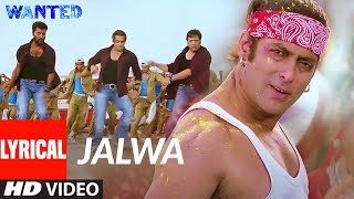 Lyrical : Jalwa | Wanted | Salman Khan, Anil Kapoor, Govinda,Prabhu Devaa | Sajid- Wajid - Download this Video in MP3, M4A, WEBM, MP4, 3GP