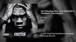 50 Cent - Ayo Technology (feat. Justin Timberlake & Timbaland) [Clean Version]