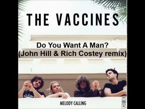 Música Do You Want a Man (John Hill & Rch Costey Remix)