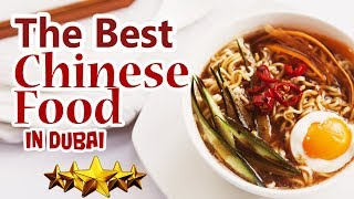 The Best Chinese Food Restaurant in Dubai