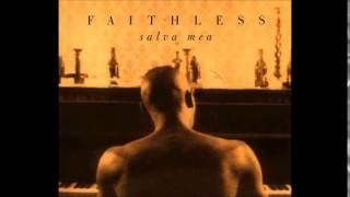 Faithless - Salva Mea (Radio Edit)