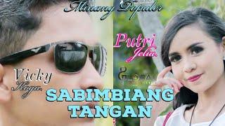 PUTRI JELIA Feat VICKY KOGA - SABIMBIANG TANGAN - Lagu Minang Terbaru