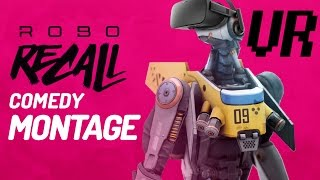 WHY YOU NEED VR - Robo Recall Comedy Montage