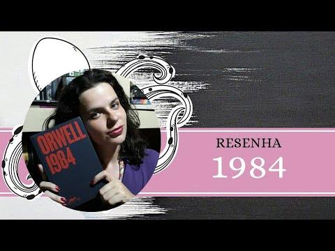 RESENHA #112: 1984, de GEORGE ORWELL