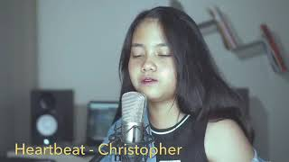 Christopher   Heartbeat (Cover By Hanin Dhiya)