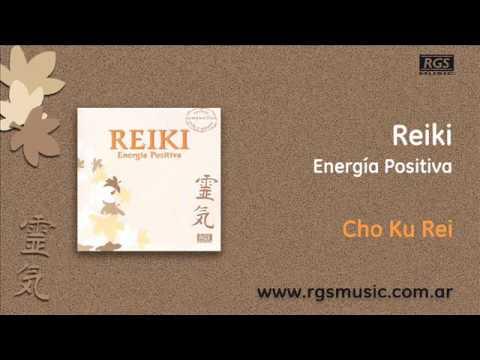 Reiki – Energía Positiva – Cho Ku Rei