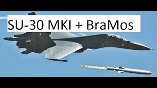 SU 30 MKI + BraMos Two Most Powerful Weapons of India