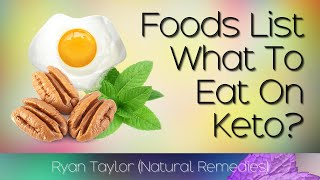 Keto Foods List: for Keto Cooking (Low Carb)