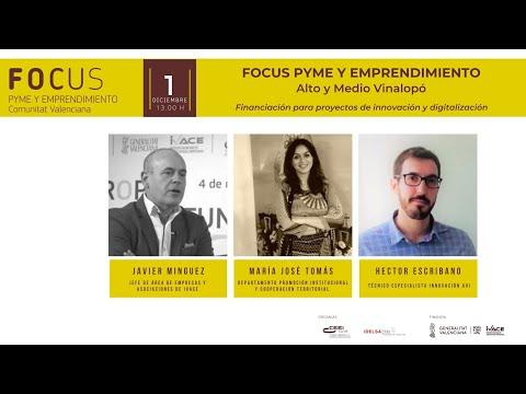 Financiación para proyectos de innovación y digitalización - Focus Pyme Alto y Medio Vinalopó 20[;;;][;;;]