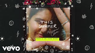 Alessia Cara - What's On Your Mind? (Official Audio)